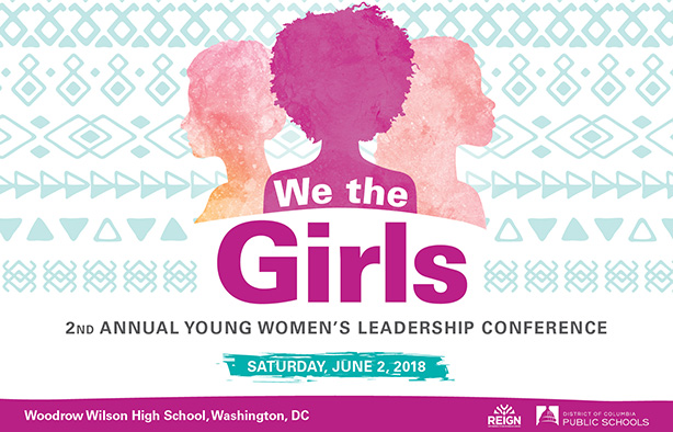 We The Girls: Young Women's Leadership Conference and Pep Rally - Saturday, June 3, 2017