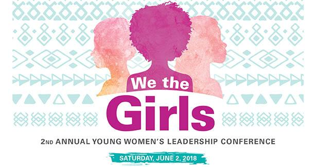 We The Girls Young Women's Leadership Conference