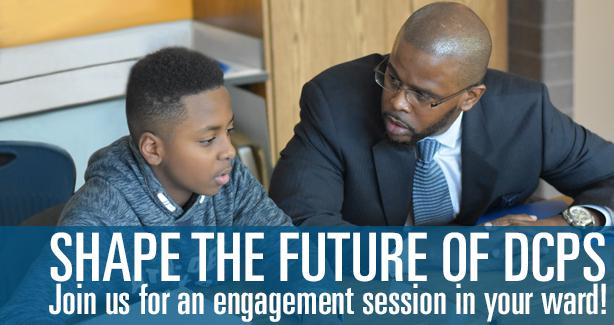 Shape the Future of DCPS: Join Us for an Engagement Session in Your Ward