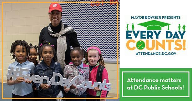 Attendance matters at DC Public Schools!