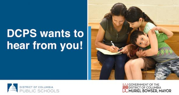 photo of a family with text: DCPS wants to hear from you!