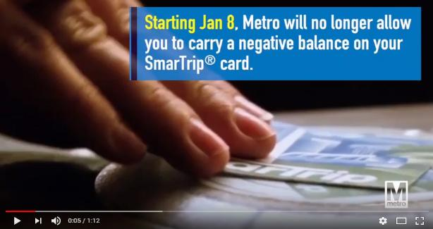 Beginning January 8, 2018, Metro's fare system will no longer allow customers to carry or acquire a negative balance on their SmarTrip or DC One cards.