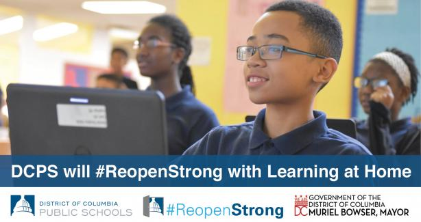 Photo of a young boy with a laptop with text: DCPS will #Reopenstrong with Learning at Home