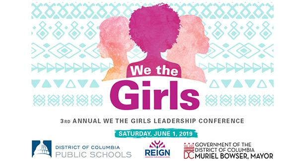Registration for the 3rd annual We the Girls Leadership Conference is now open!