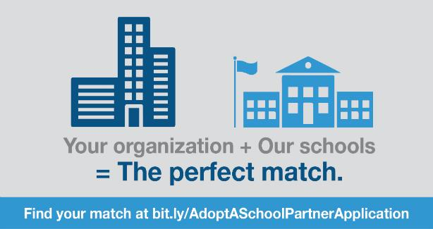 Adopt-a-School: Your Organization + Our Schools = The Perfect Match