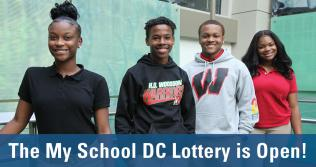 Smiling teenagers and text My School DC Lottery Is Open